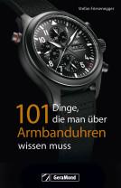 Buch: 101 Dinge, die man über Armbanduhren wissen muss