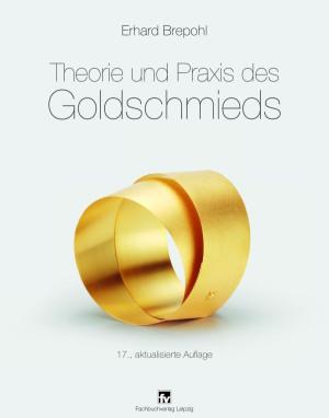 Buch Brepohl: Theorie und Praxis des Goldschmieds