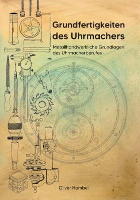 Buch Grundfertigkeiten des Uhrmachers