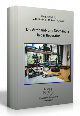 Buch Die Armband- und Taschenuhr in der Reparatur - NEUAUFLAGE 2021